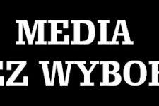 MEDIA BEZ WYBORU: Protest mediów przeciwko wprowadzeniu podatku od reklam